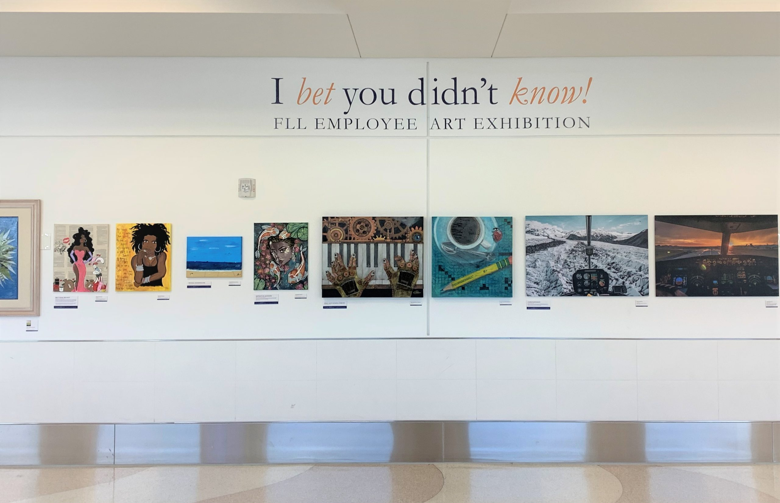 I Bet You Didn't Know–employee art display at FLL